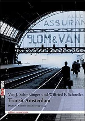 SchmidingerJohannes V, Schoeller Wilfried F - Transit Amsterdam