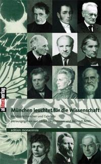 Leutheusser Ulrike, Nöth Heinrich - München leuchtet für die Wissenschaft. Band 1