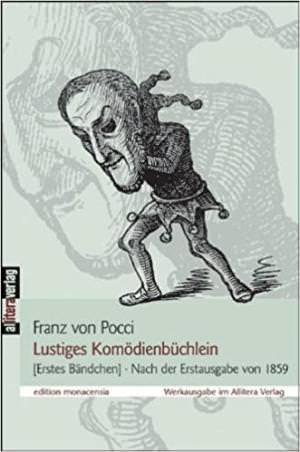 Pocci Franz von - Lustiges Komödienbüchlein 1: Erstes Bändchen