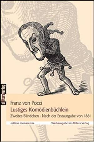 Pocci Franz von - Lustiges Komödienbüchlein 2: Zweites Bändchen