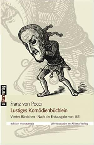 Pocci Franz von - Kleines Komödienbüchlein: Viertes Bändchen