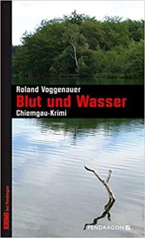 Voggenauer Roland - Blut und Wasser