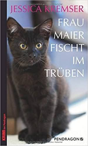 Kremser Jessica - Frau Maier fischt im Trüben