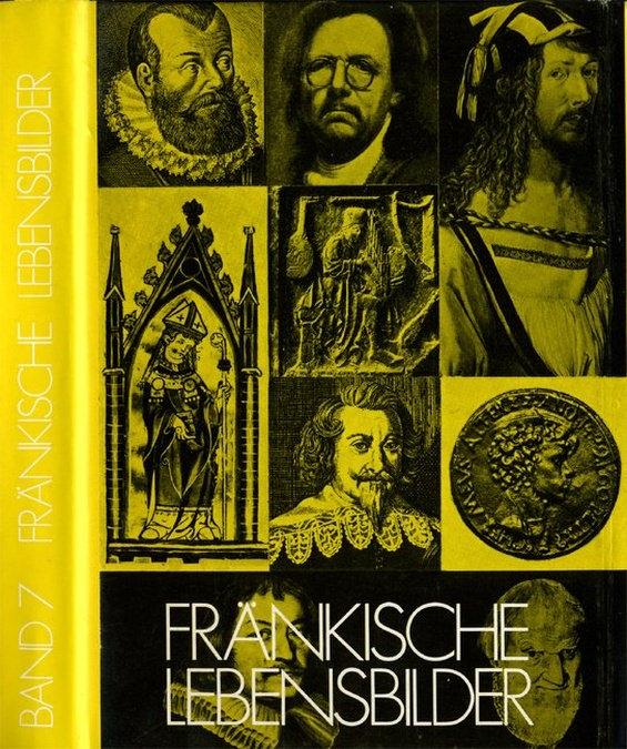 Pfeiffer Gerhard / Wendehorst Alfred - Fränkische Lebensbilder Band 7