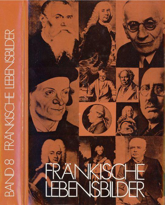 Pfeiffer Gerhard / Wendehorst Alfred - Fränkische Lebensbilder Band 8