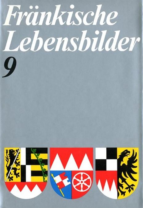 Wendehorst Alfred / Pfeiffer Gerhard - Fränkische Lebensbilder Band 9