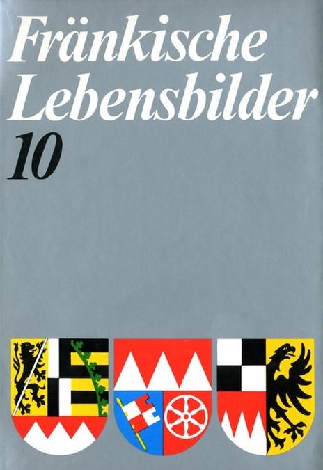 Wendehorst Alfred / Pfeiffer Gerhard - Fränkische Lebensbilder Band 10