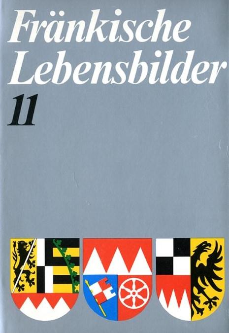 Wendehorst Alfred / Pfeiffer Gerhard - Fränkische Lebensbilder Band 11