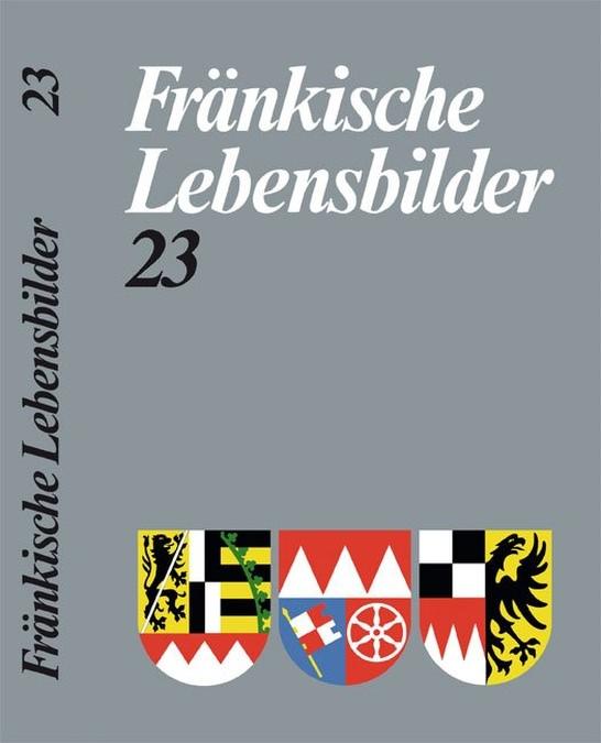 Schneider Erich - Fränkische Lebensbilder Band 23