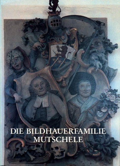 Trost Beatrice - Die Bildhauerfamilie Mutschele