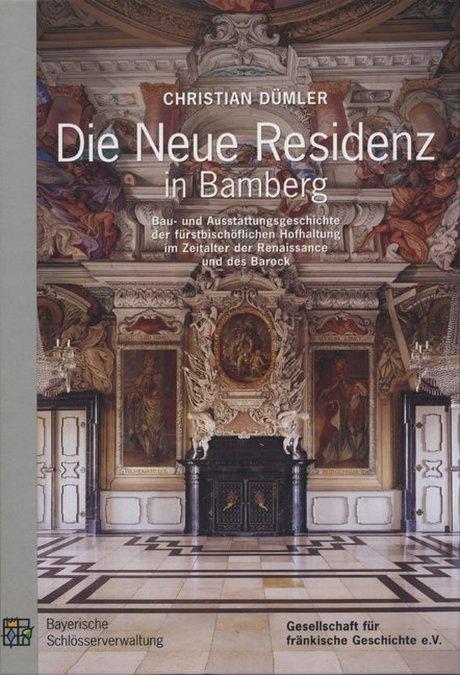 Dümler Christian - Die Neue Residenz in Bamberg