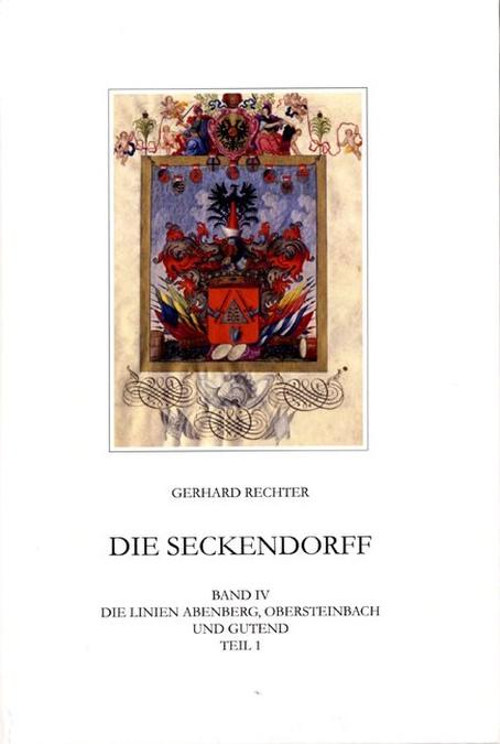 Rechter Gerhard - Die Seckendorff. Band 4