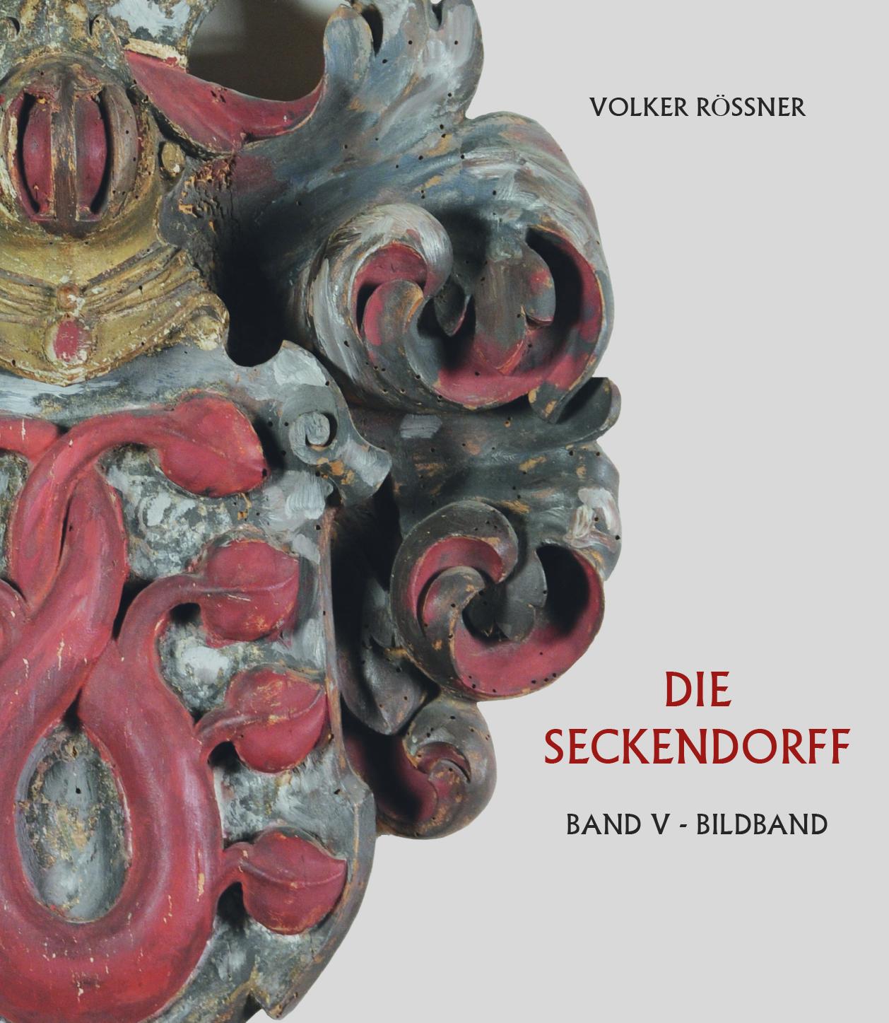 Rößner Volker - Die Seckendorff
