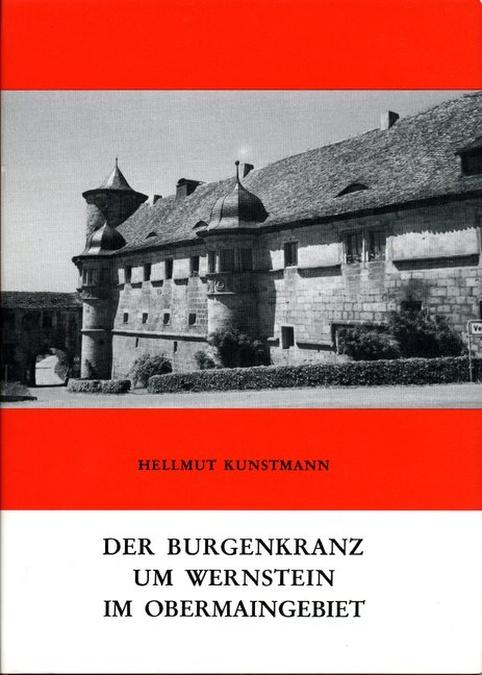 Kunstmann Hellmut - Der Burgenkranz um Wernstein