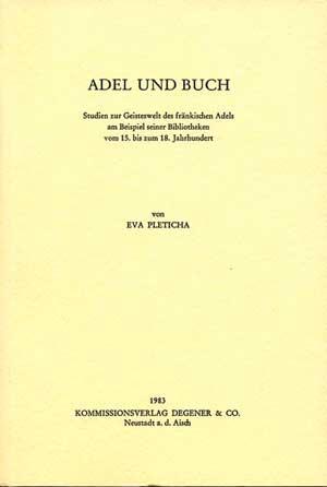 Pleticha Eva - Adel und Buch