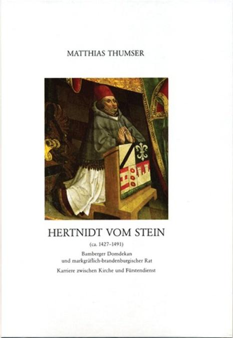 Thumser Matthias - Hertnidt vom Stein (ca. 1427-1491)