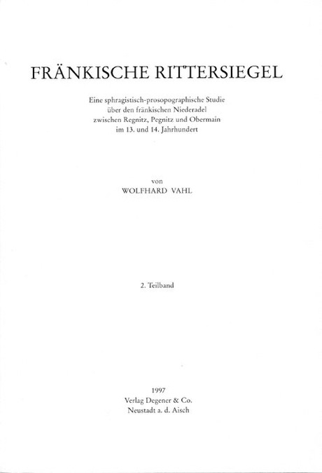 Vahl Wolfhard - Fränkische Rittersiegel