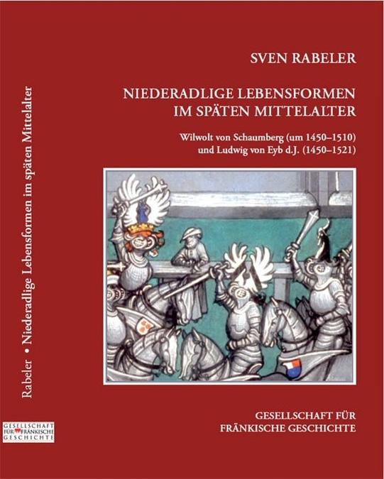Rabeler Sven - Niederadlige Lebensformen im späten Mittelalter
