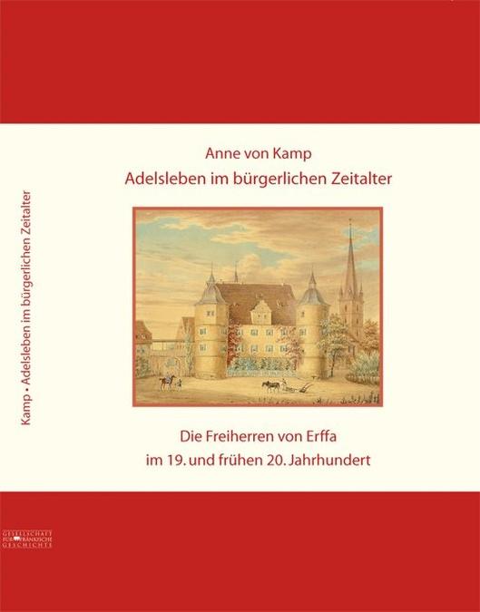 Kamp Anne von - Adelsleben im bürgerlichen Zeitalter