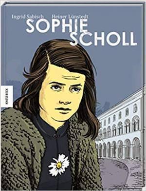 Lünstedt Heiner, Sabisch Ingrid, Kronawitter Hildegard - Sophie Scholl