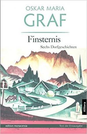 Graf Oskar Maria - Finsternis