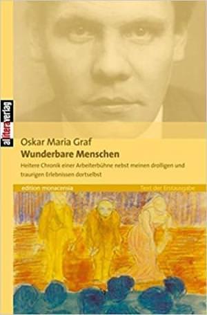 Graf Oskar Maria - Wunderbare Menschen