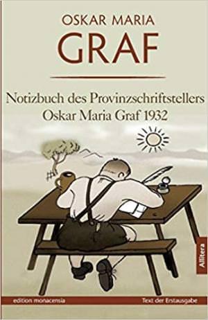 Graf Oskar Maria - Notizbuch des Provinzschriftstellers