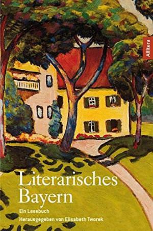 Tworek Elisabeth - Literarisches Bayern