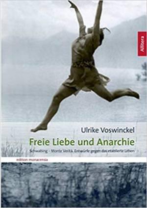Voswinkel Ulrike - Freie Liebe und Anarchie