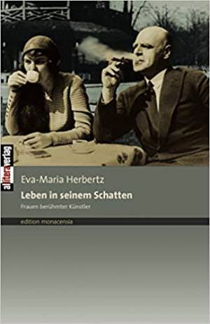 Herbertz Eva-Maria - Leben in seinem Schatten