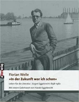Welle Florian - »In der Zukunft war ich schon«