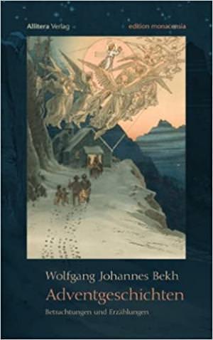 Bekh Wolfgang Johannes - Adventgeschichten