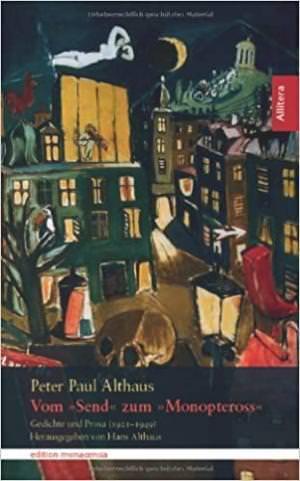 Althaus Peter Paul - Vom Send zum Monopteross