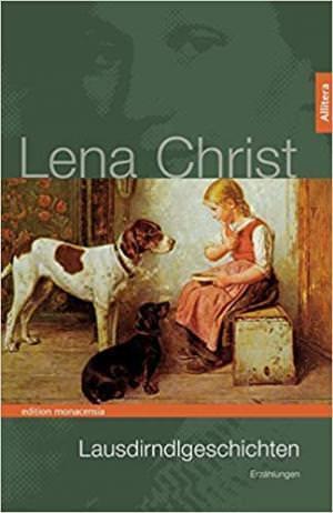 Christ Lena - Lausdirndlgeschichten