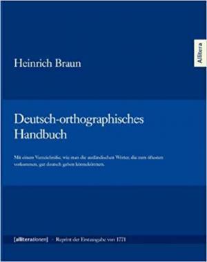 Braun Heinrich - Deutsch-orthographisches Handbuch