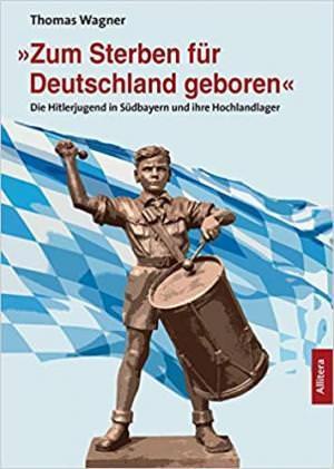 Wagner Thomas - »Zum Sterben für Deutschland geboren«