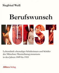 Weiß Siegfried - Berufswunsch Kunst: