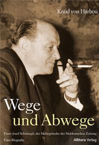 Knud von Harbou - Wege und Abwege