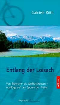 Rüth Gabriele - Entlang der Loisach