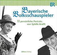 Krafft Sybille - Bayerische Volksschauspieler