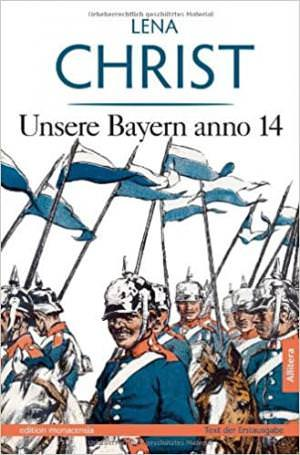 Christ Lena - Unsere Bayern anno 14