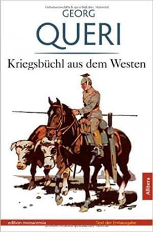 Queri Georg - Kriegsbüchl aus dem Westen