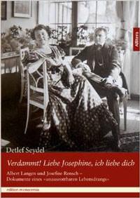 Seydel Detlef - Verdammt! Liebe Josephine, ich liebe dich