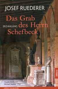 Ruederer Josef - Das Grab des Herrn Schefbeck