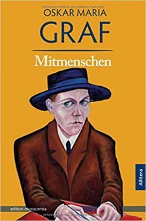 Graf Oskar Maria - Mitmenschen