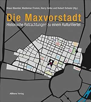 Fromm Waldemar, Bäumler Klaus, Oelke Harry, Schuler Hubert - Die Maxvorstadt