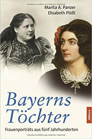 Panzer Marita A., Plößl Elisabeth - Bayerns Töchter