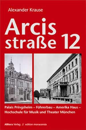 Krause Alexander - Arcisstraße Nr. 12
