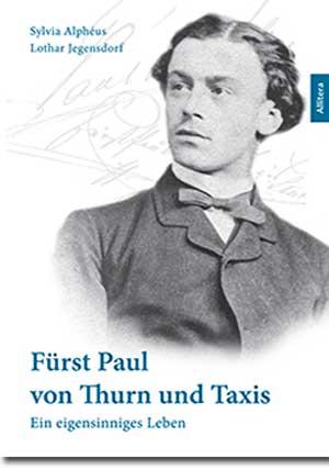 Alphéus Sylvia, Jegensdorf Lothar - Fürst Paul von Thurn und Taxis