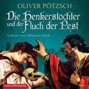Pötzsch Oliver - Die Henkerstochter und der Fluch der Pest